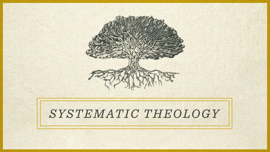 Orchard Men - Systematic Theology Class