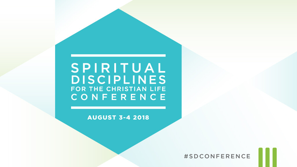 Spiritual Disciplines for the Christian Life Conference