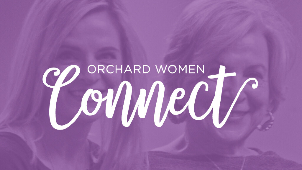 Orchard Women Connect