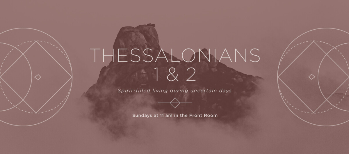 Thessalonians 1 & 2 Study Group